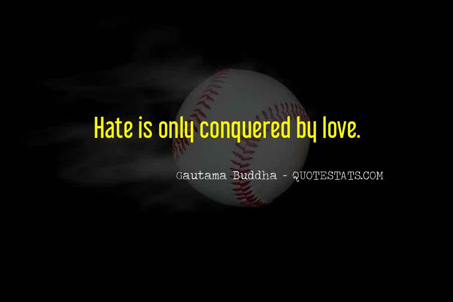 Love Those Who Hate You Quotes #382