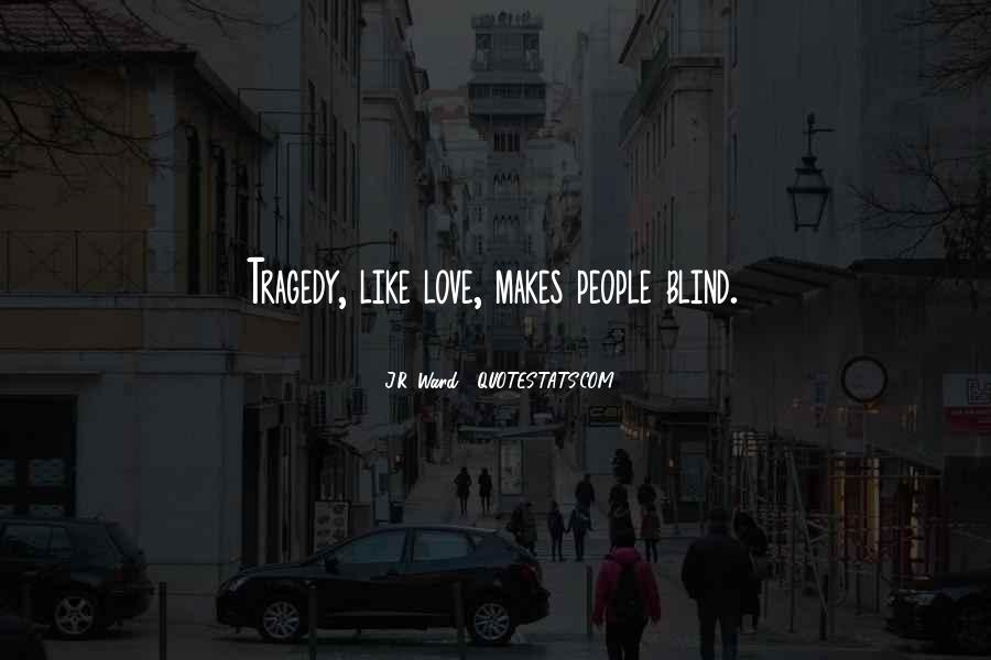 Love Tragedy Quotes #676325