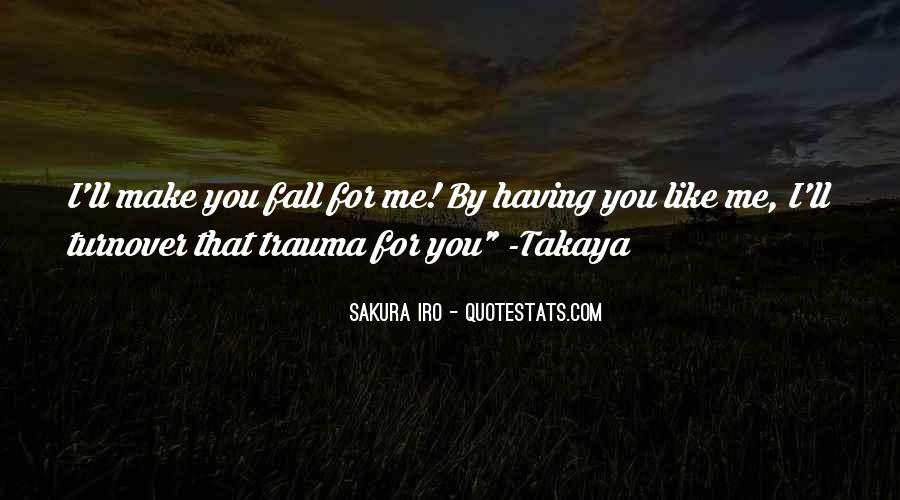 Love Trauma Quotes #1706795