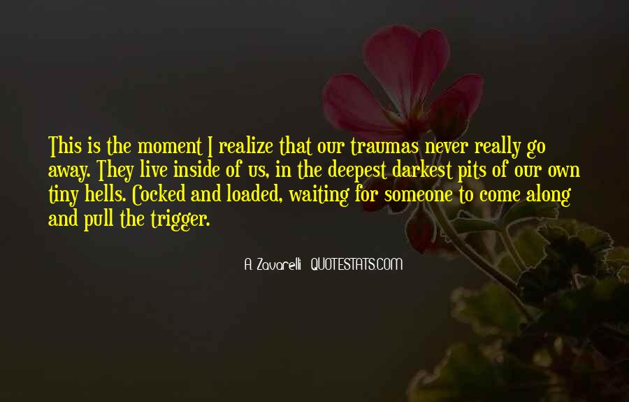Love Trauma Quotes #295196