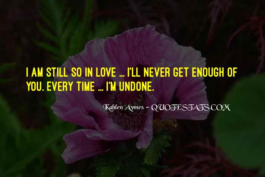 Love Undone Quotes #1778572