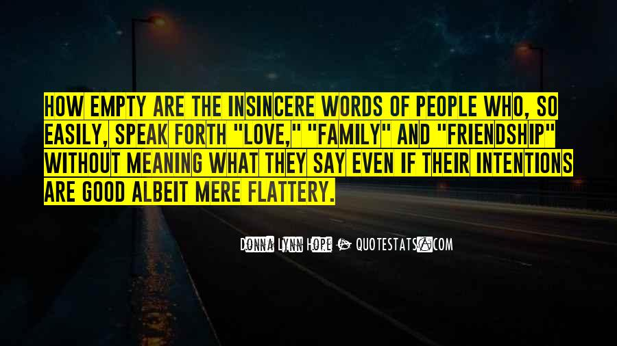 Love Was Fake Quotes #136436