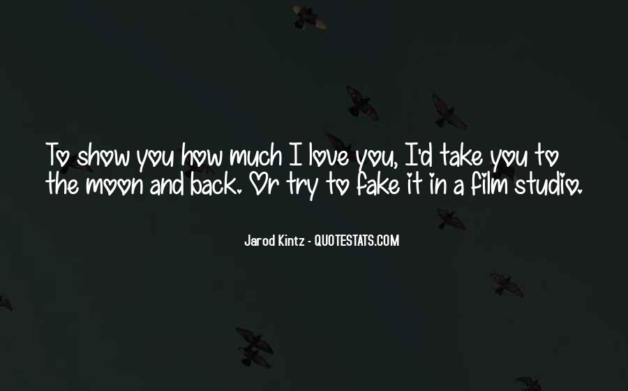 Love Was Fake Quotes #158403