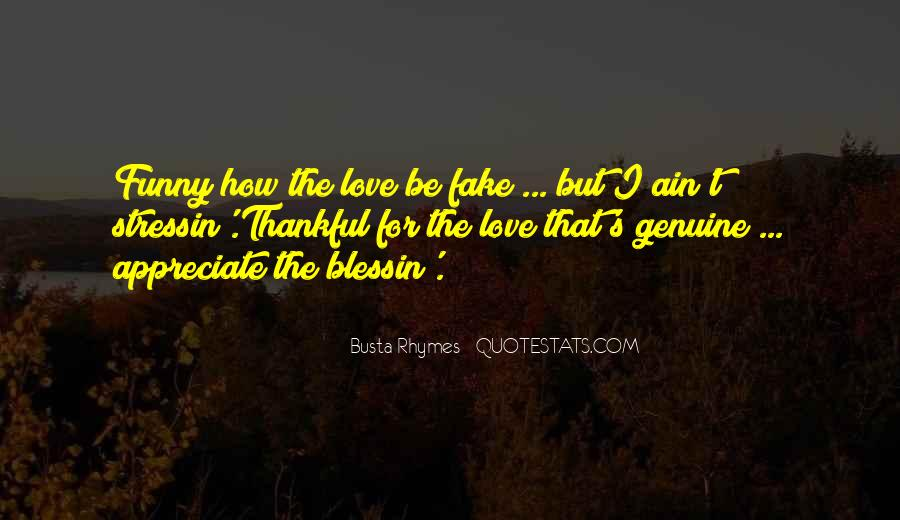Love Was Fake Quotes #350122