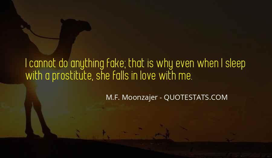 Love Was Fake Quotes #484860