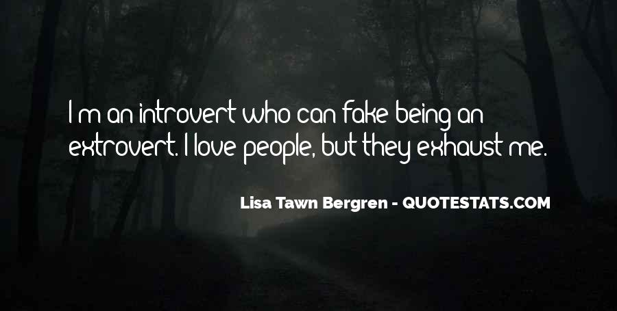 Love Was Fake Quotes #547879