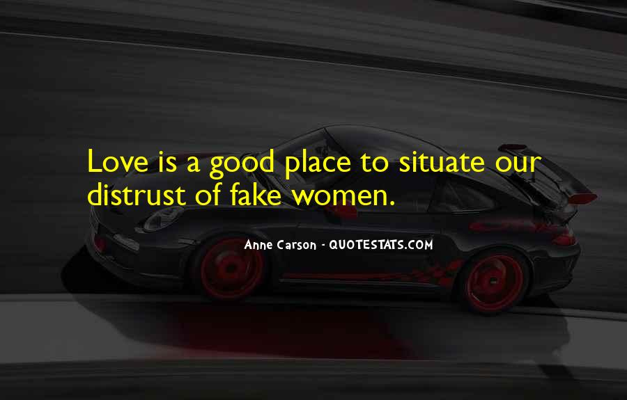 Love Was Fake Quotes #658198