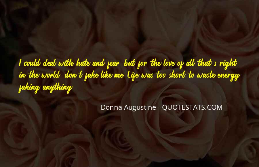 Love Was Fake Quotes #7590