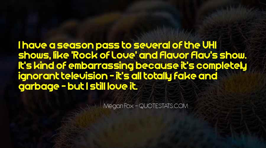 Love Was Fake Quotes #89792