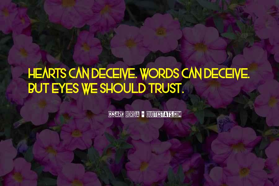 Quotes About Deceiving Eyes #1454220
