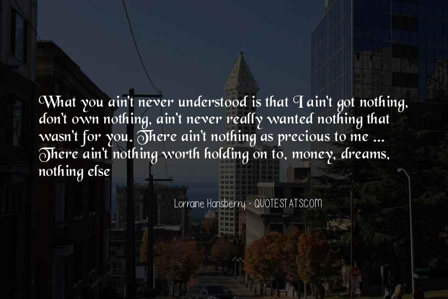 Love What You Got Quotes #1034542