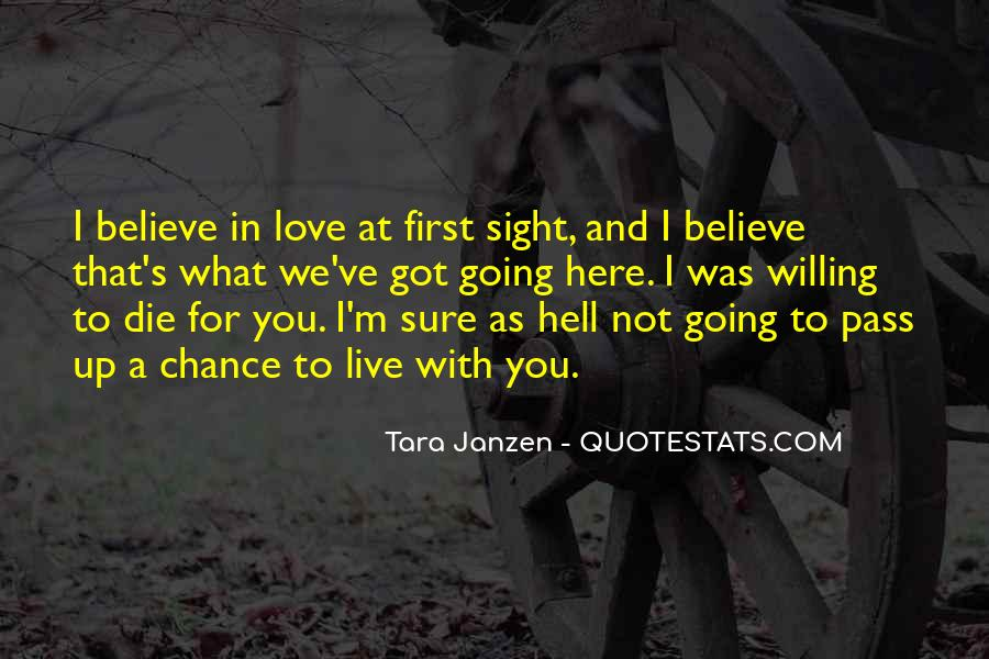Love What You Got Quotes #1319957