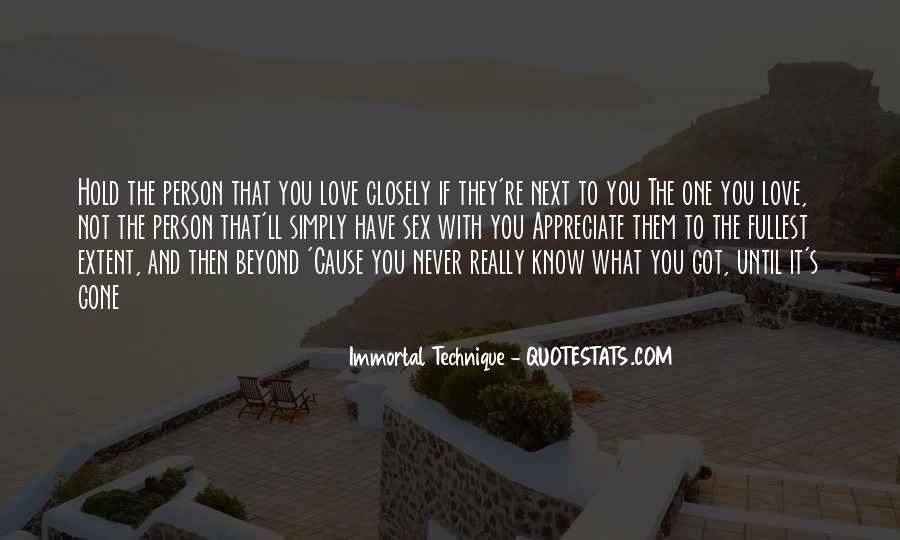Love What You Got Quotes #418200