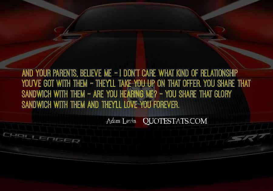 Love What You Got Quotes #694693