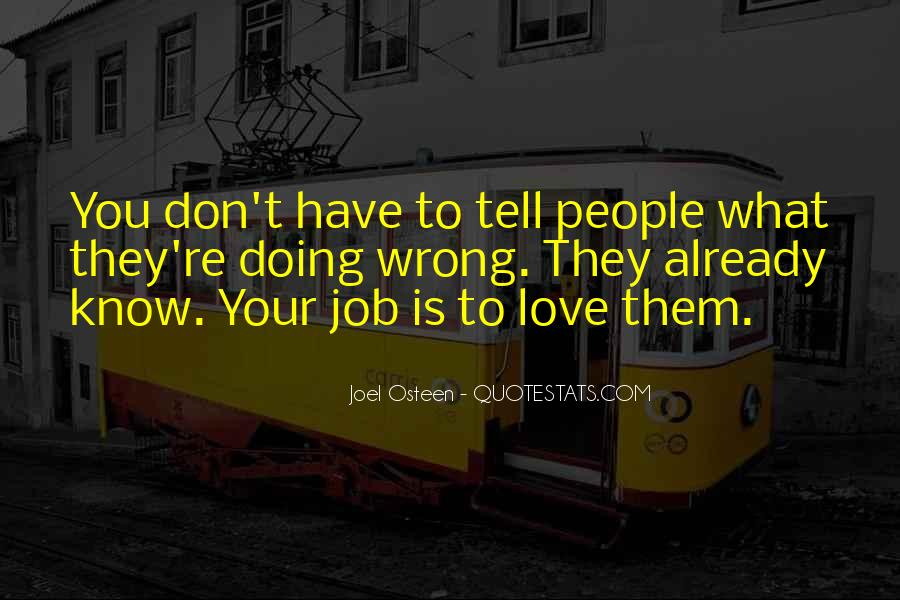 Love What You're Doing Quotes #1088266