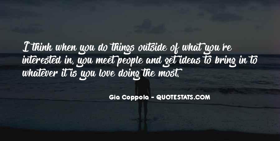 Love What You're Doing Quotes #1132773