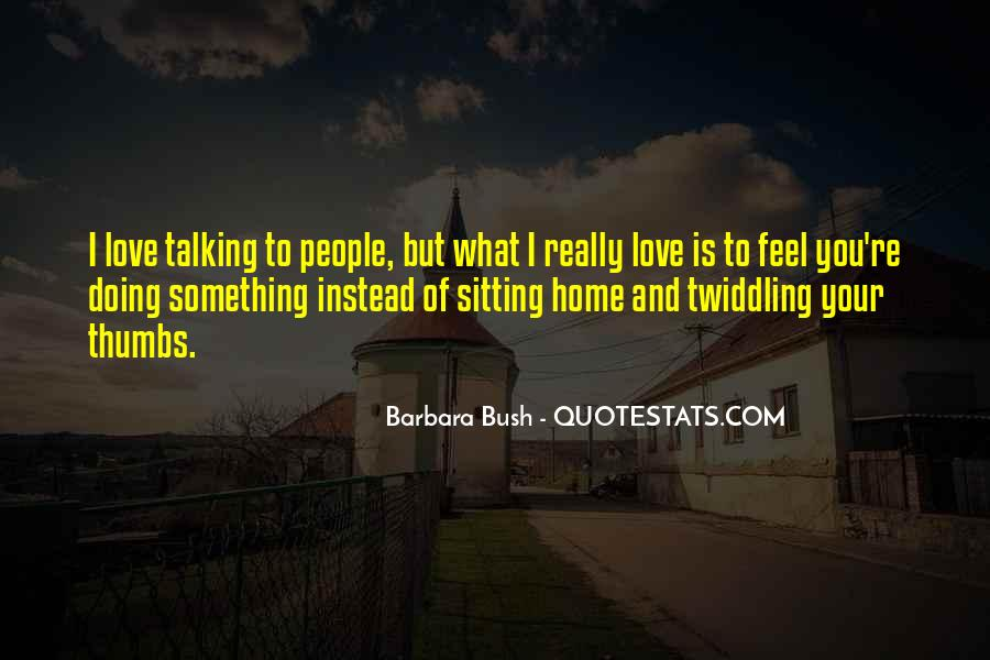 Love What You're Doing Quotes #1202536