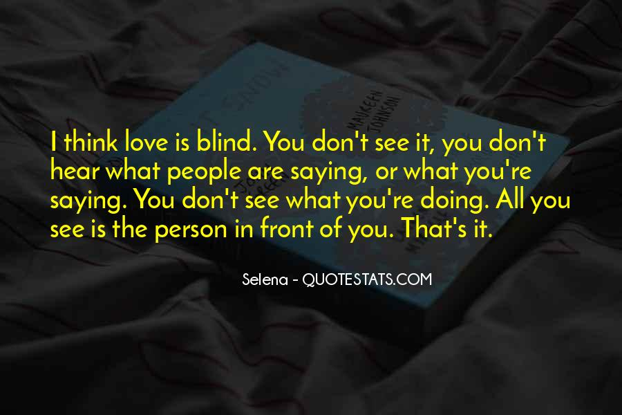 Love What You're Doing Quotes #1267430