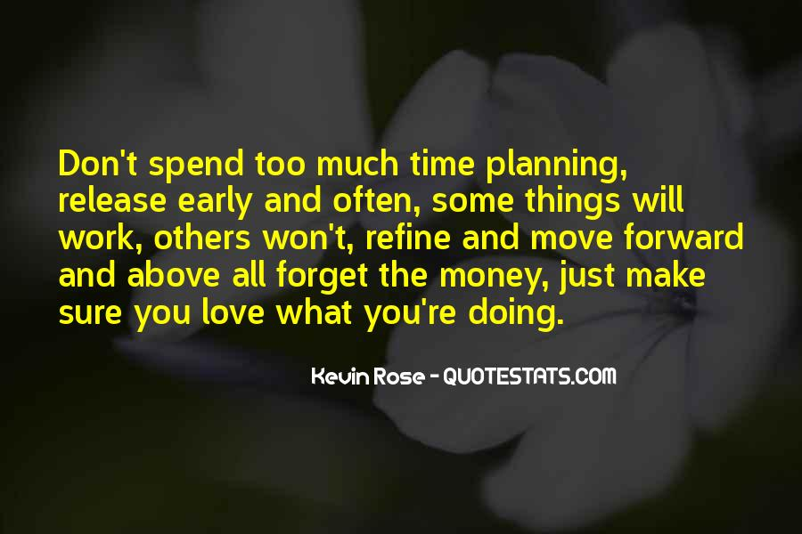 Love What You're Doing Quotes #1331072