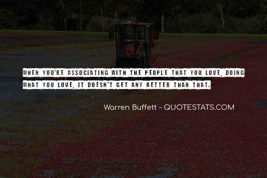 Love What You're Doing Quotes #247075