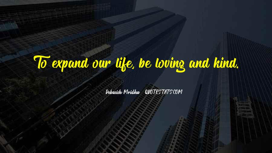Love Who U Are Quotes #1054