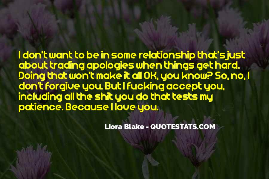 Love Who U Are Quotes #1344