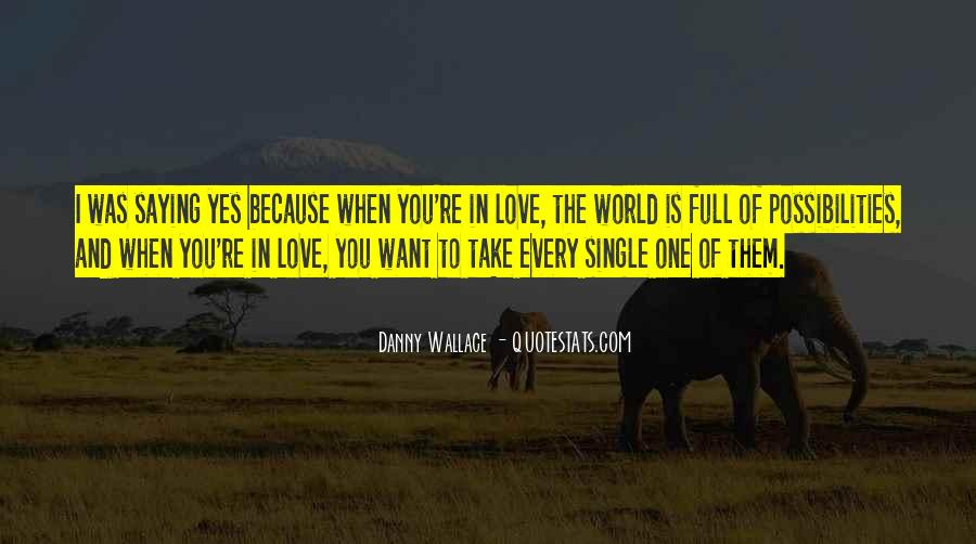 Love Who U Are Quotes #1442