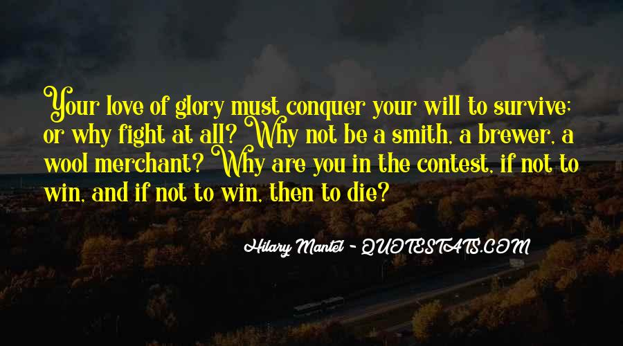Love Will Conquer Quotes #1206818
