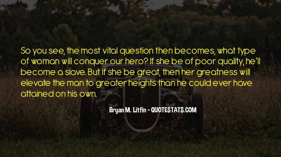 Love Will Conquer Quotes #1413566