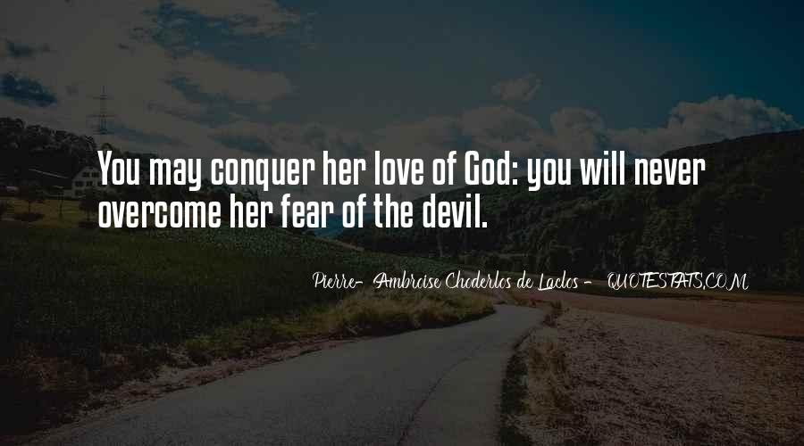 Love Will Conquer Quotes #1561181