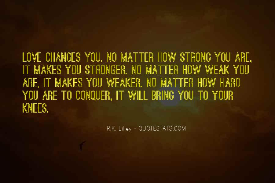 Love Will Conquer Quotes #1864008