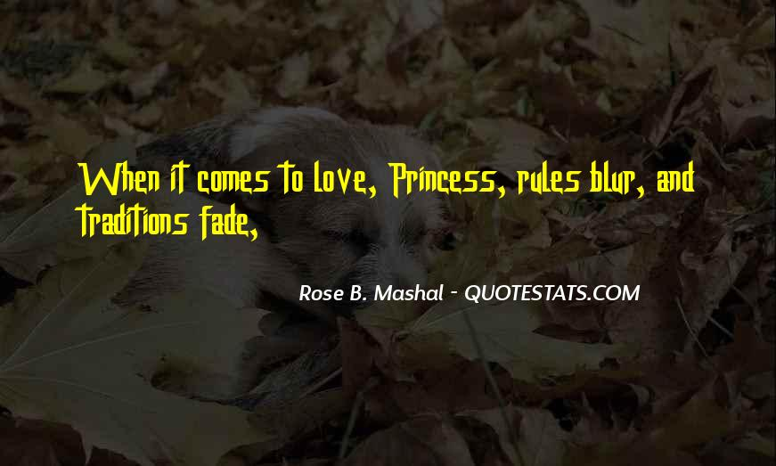 Love Will Fade Away Quotes #1052846