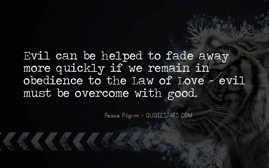 Love Will Fade Away Quotes #1299027