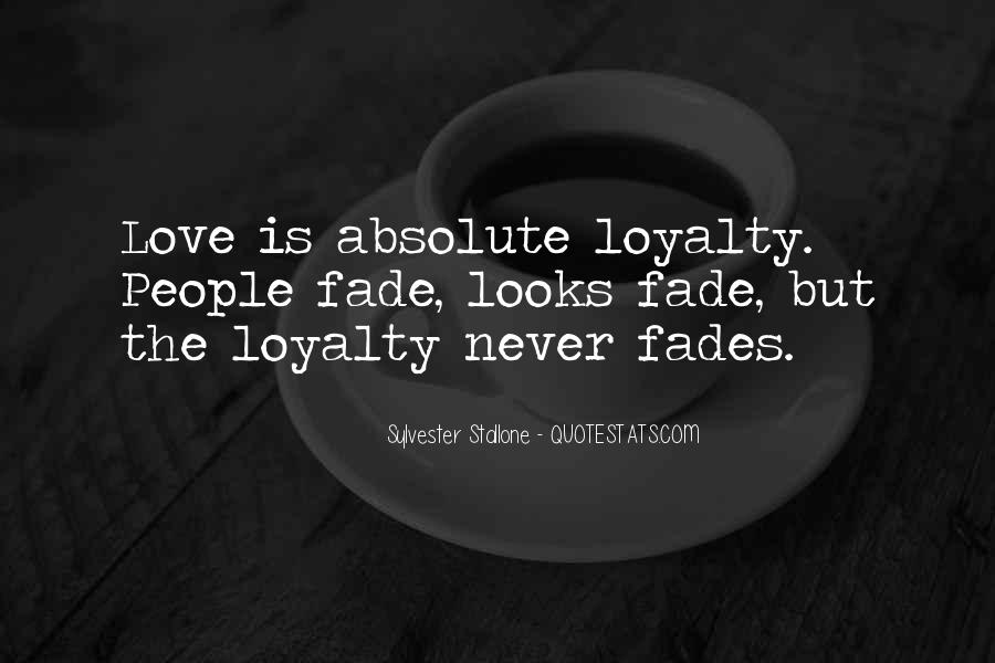 Love Will Fade Away Quotes #1499659
