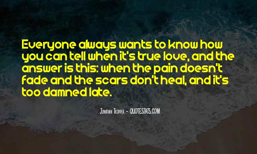 Love Will Fade Away Quotes #1623828