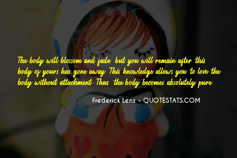 Love Will Fade Away Quotes #201292