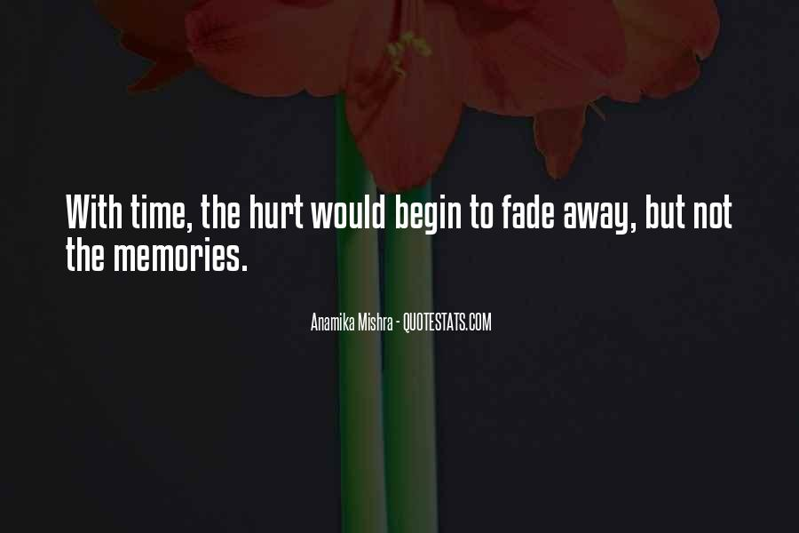 Love Will Fade Away Quotes #319017