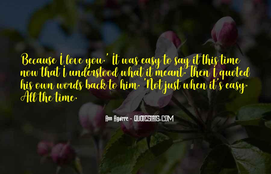 Love Will Fade Away Quotes #322512