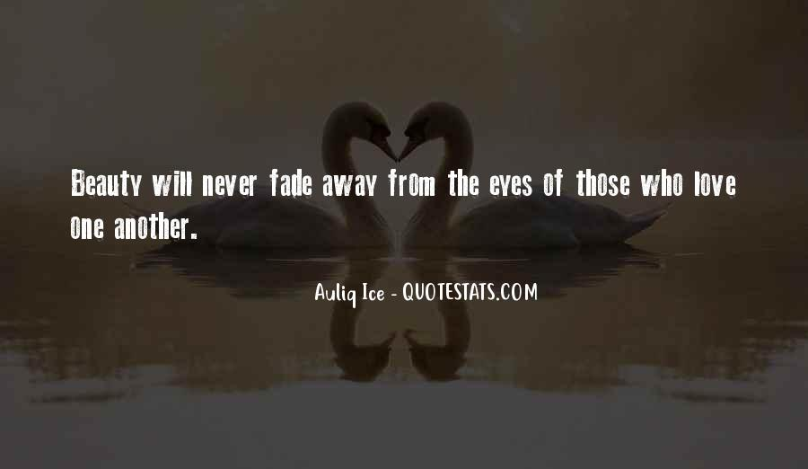 Love Will Fade Away Quotes #352955