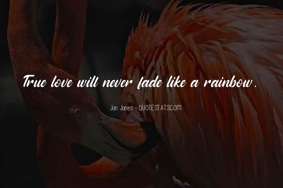 Love Will Fade Away Quotes #39655