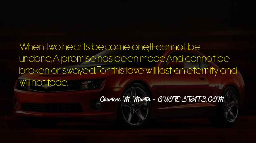 Love Will Fade Away Quotes #468682