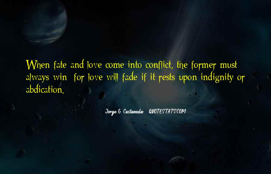 Love Will Fade Away Quotes #534920