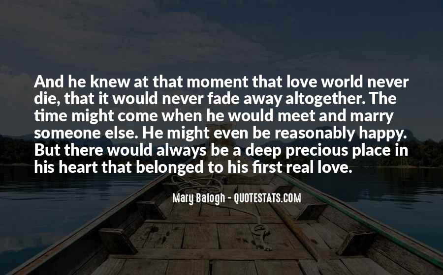 Love Will Fade Away Quotes #588515