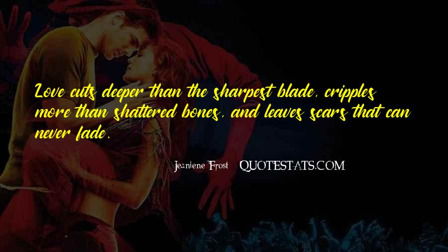 Love Will Fade Away Quotes #779244
