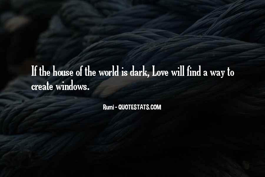 Love Will Find The Way Quotes #1328046