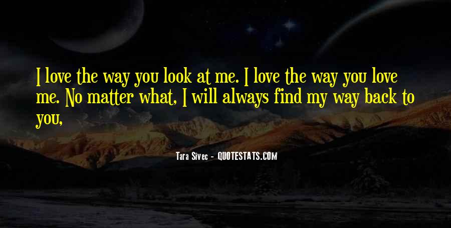 Love Will Find The Way Quotes #1399453