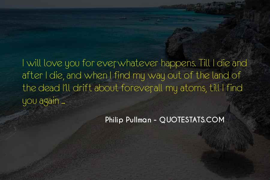 Love Will Find The Way Quotes #1828797