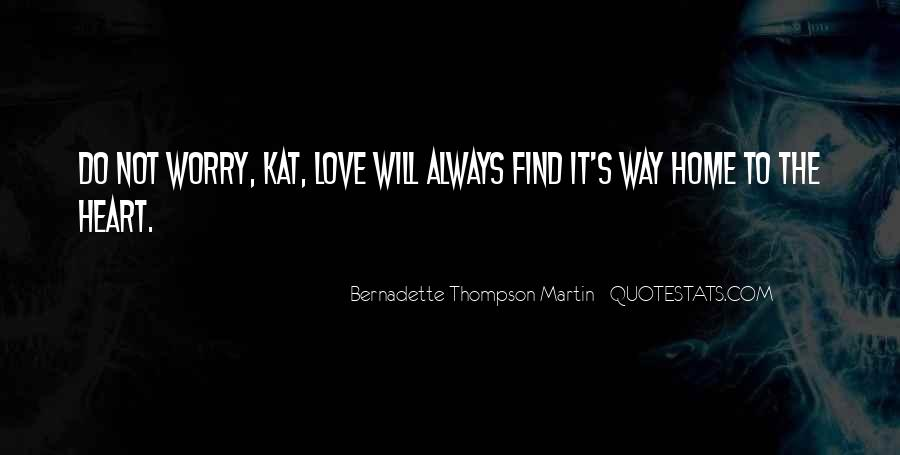 Love Will Find The Way Quotes #846590