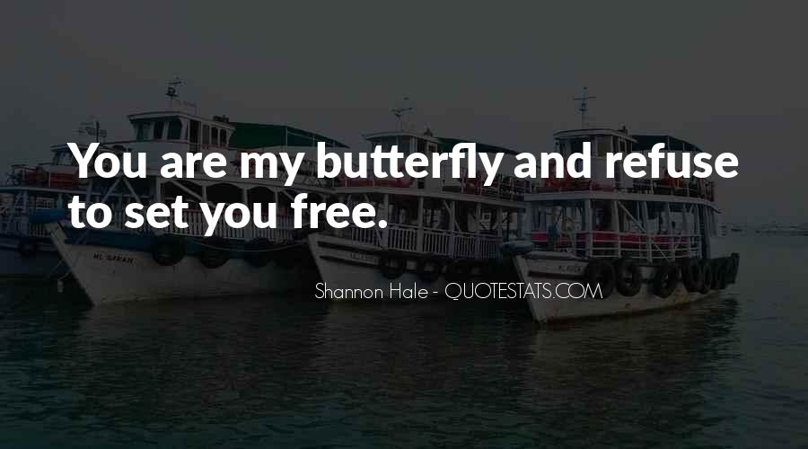 Love Will Set You Free Quotes #1009254