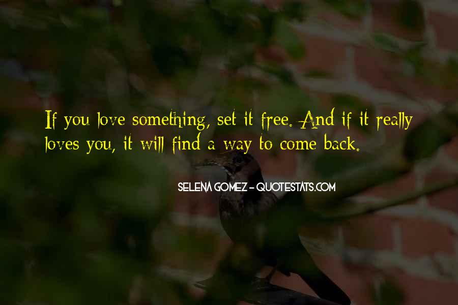 Love Will Set You Free Quotes #1049383